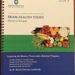BRAIN HEALTHY FOODS: Menus and Recipes Volume 1
