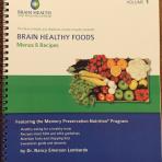 BRAIN HEALTHY FOODS: Menus and Recipes Volume 1
